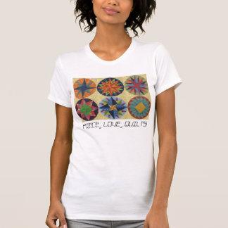 PIECE, LOVE, QUILTS! T-Shirt