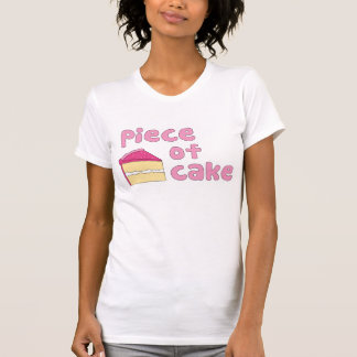 Piece of Cake T Shirts