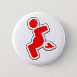Piece of flair. 2 inch round button
