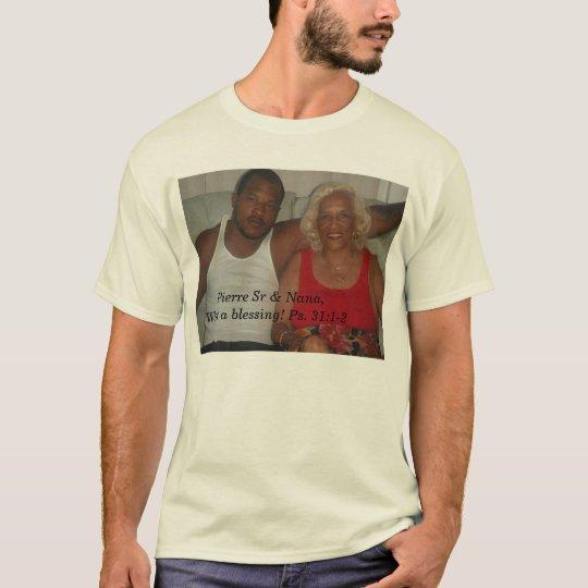 Pierre Sr & Nana,  T-Shirt