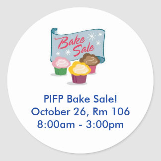 PIFP Bake Sale - 10/26 Classic Round Sticker