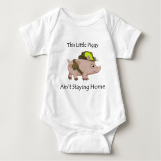 Pig This Little Piggy ain't stayin' home Baby Bodysuit