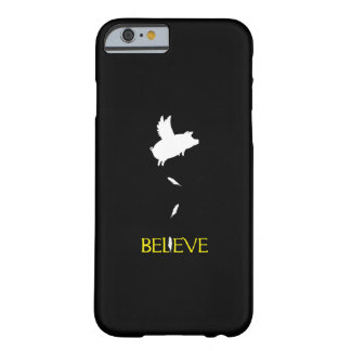 Pig with Wings-Believe Barely There iPhone 6 Case