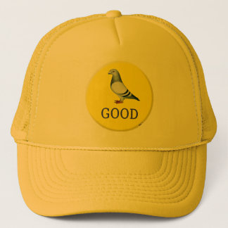 Pigeon-GOOD! Trucker Hat