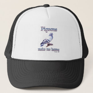Pigeons Make Me Happy Trucker Hat