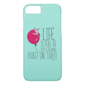 Piglet | Life is Full of Ups & Downs iPhone 8/7 Case