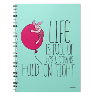 Piglet | Life is Full of Ups & Downs Notebook