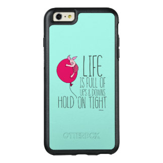 Piglet | Life is Full of Ups & Downs OtterBox iPhone 6/6s Plus Case