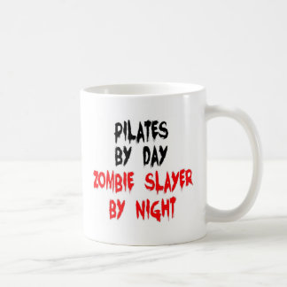 Pilates by Day Zombie Slayer by Night Coffee Mug