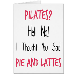 Pilates Funny Quote, Black and Pink Card