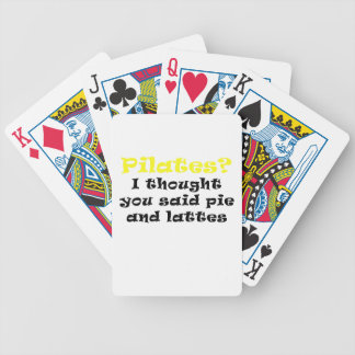 Pilates I Thought You said Pie and Lattes Bicycle Playing Cards