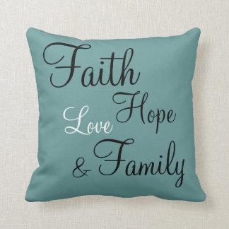 Pillow - Faith Hope Love Family