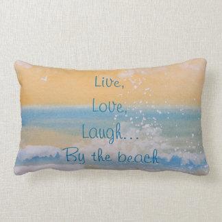 Pillow-Live, Love, Laugh...By the beach.... Lumbar Pillow