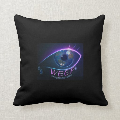 Pillow- WEEP pillow echoing the human condition