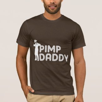 Pimp Daddy T-Shirt