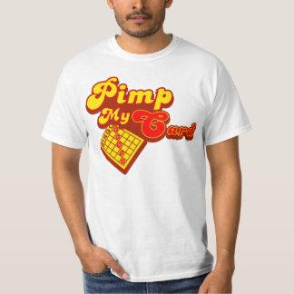 Pimp my card bingo T-Shirt