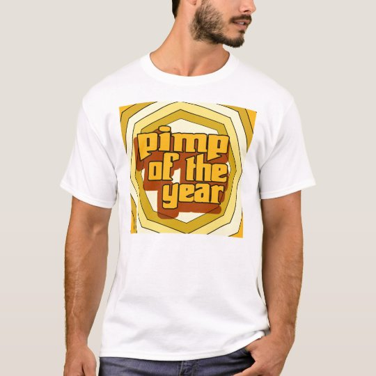 Pimp Of The Year -- T-Shirt