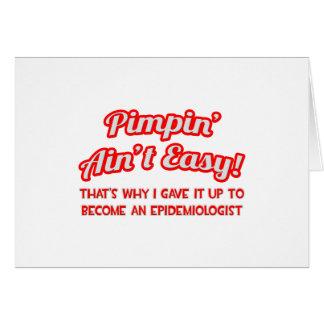 Pimpin' Ain't Easy .. Epidemiologist Card