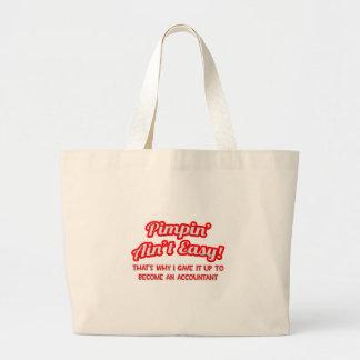 Pimpin' Ain't Easy ... Why I Became an Accountant Jumbo Tote Bag