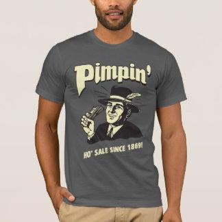 Pimpin': Ho Sale T-Shirt