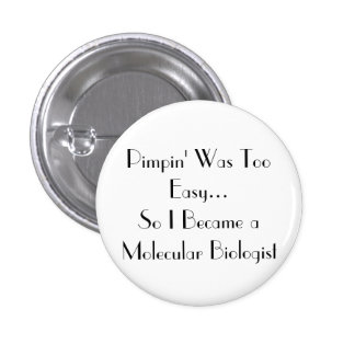 Pimpin' Is easy 1 Inch Round Button