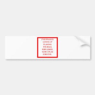 pin ball bumper sticker
