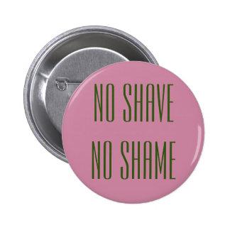"Pin ""No Shave, No Shame"""