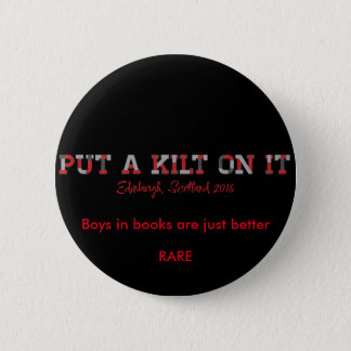 pin, RARE16, kilt, book boyfriend 2 Inch Round Button