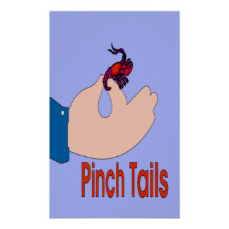 Pinch Tails, Hand Poster
