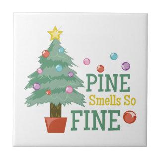 Pine Smells Fine Ceramic Tile