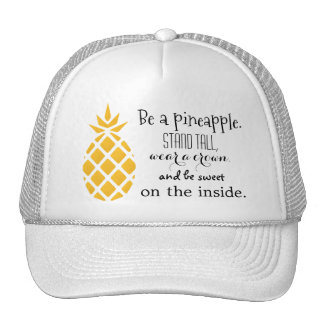 Pineapple Be a Pineapple Saying Trucker's Hat