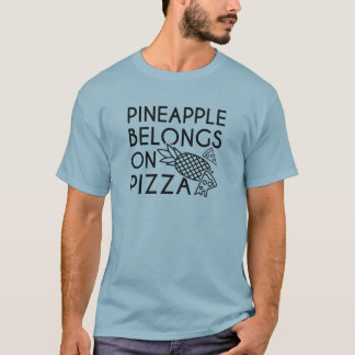 Pineapple Belongs On Pizza T-Shirt