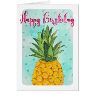 Pineapple Happy Birthday   Greeting Card