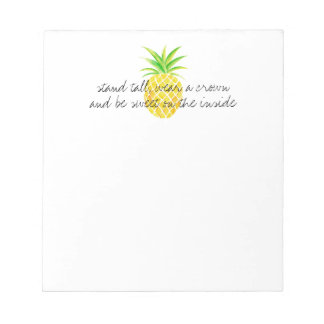 Pineapple Watercolor Stand Tall Wear a Crown Notepad