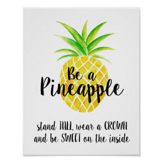 Pineapple Watercolor Stand Tall Wear a Crown Poster