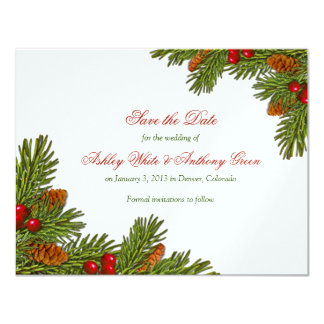 Pines Boughs Xmas Winter Wedding Save the Date Card