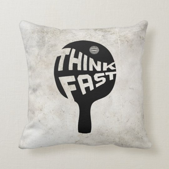 Ping Pong Think Fast Throw Pillow