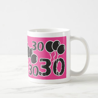 PINK and BLACK 30th Birthday - 30 yrs old Bday Basic White Mug