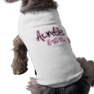 Pink and Black Design for Aunts Dog Tee Shirt