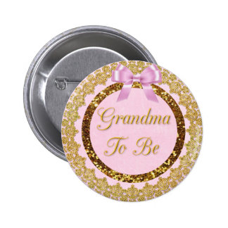 Pink and Gold Grandma to Be Baby Shower Button