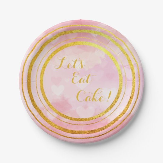 Pink and Gold Let's Eat Cake Paper Plates 7 Inch Paper Plate