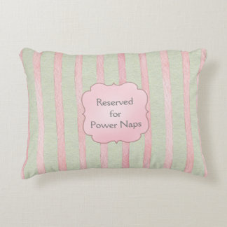 Pink and Gray Stripe Reserved for Power Naps Decorative Pillow