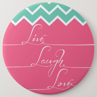 Pink and green chevron/live,laugh,love 6 inch round button