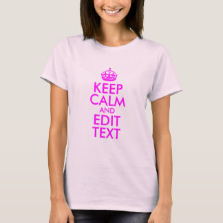 Pink and Magenta Keep Calm and Edit Text T-Shirt