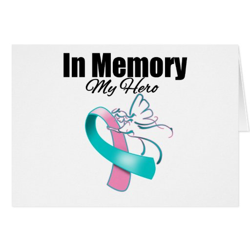 Pink and Teal Ribbon In Memory of My Hero Greeting Card