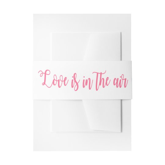 Pink And White Love Wedding Party Typography Invitation Belly Band