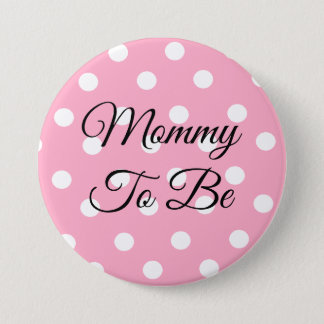 Pink and White Polka Dot Mommy to be Button