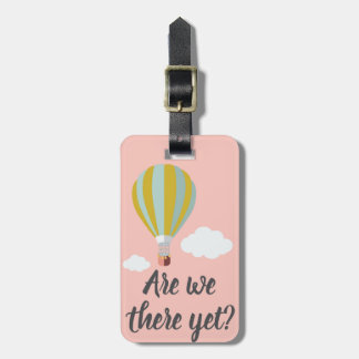 "Pink ""Are We There Yet"" Luggage Tag"