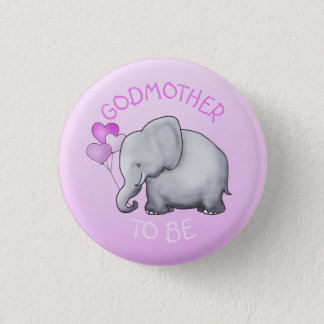 Pink Balloons Elephant Baby Shower Godmother-To-Be 1 Inch Round Button