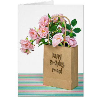Pink Birthday Roses in bag for Friend Card